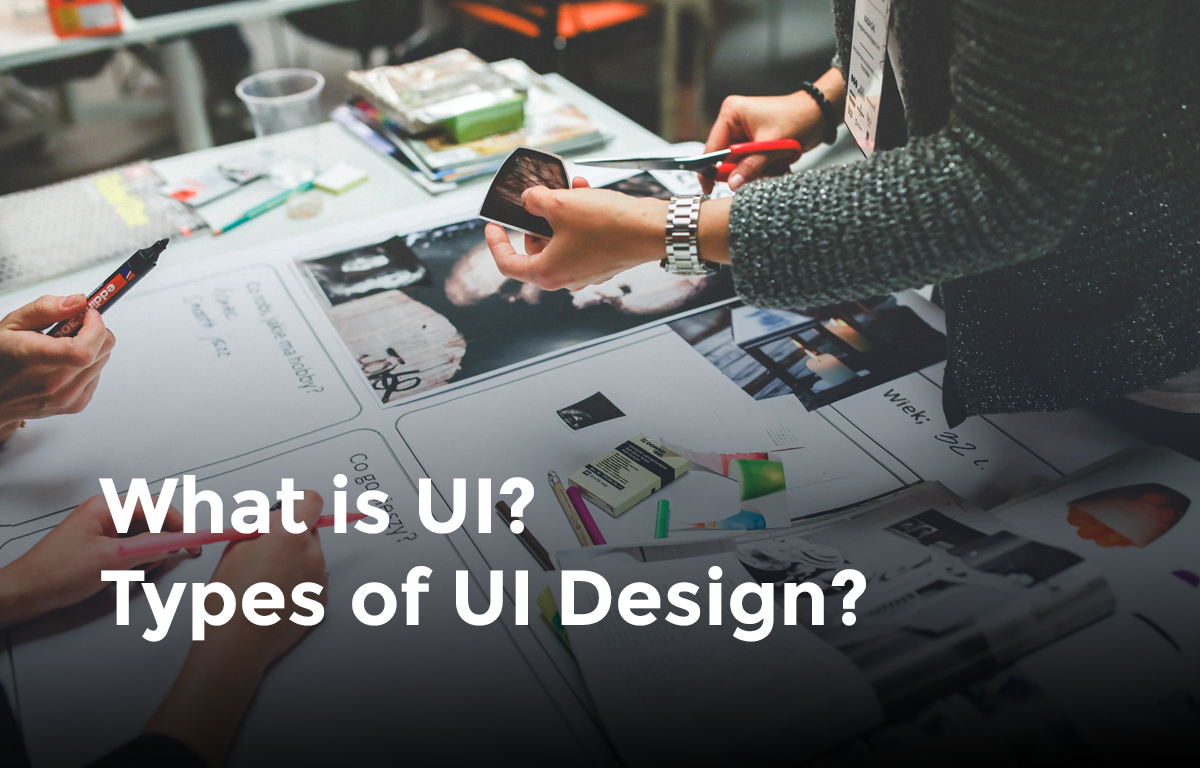 What is UI Design and types of UI Design